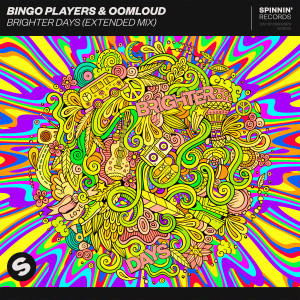 Bingo Players的專輯Brighter Days (Extended Mix)