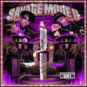 Album SAVAGE MODE II [CHOPPED NOT SLOPPED] from Metro Boomin