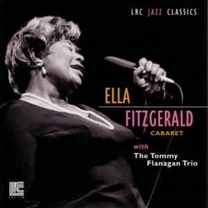 Ella Fitzgerald的專輯Cabaret with The Tony Flannigan Trio