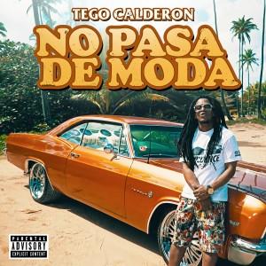 Album No Pasa de Moda - Single from Tego Calderón