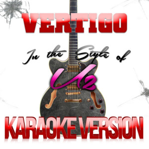 Karaoke - Ameritz的專輯Vertigo (In the Style of U2) [Karaoke Version] - Single