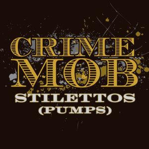 Album Stilettos [Pumps] [Dave Audé Pumps Dub] (Remix DMD Single) from Crime Mob
