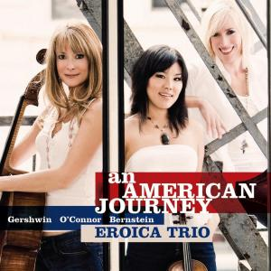 An American Journey 2008 Eroica Trio