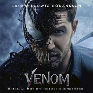 Venom (Original Motion Picture Soundtrack) 2018 Ludwig Goransson