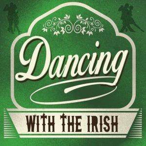 Album Dancing with the Irish from The Irish Dancing Music