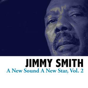 Jimmy Smith的專輯A New Sound A New Star, Vol. 2