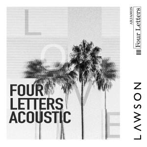 Lawson的專輯Four Letters (Acoustic)
