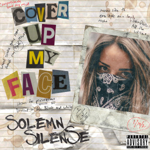 Album Cover up My Face from Solemn SilenSe