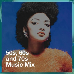 Album 50S, 60S and 70S Music Mix from 70's Pop Band