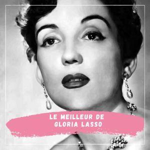 Album Le Meilleur de Gloria Lasso from Gloria Lasso