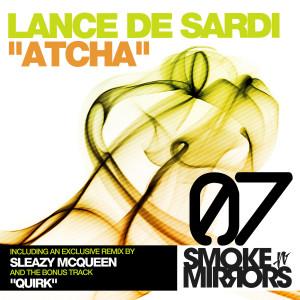 Album Atcha from Lance De Sardi