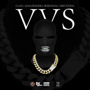 Album VVS (feat. RBE Sneakk, Boss Hogg & NBN Tudda) from G-Loc