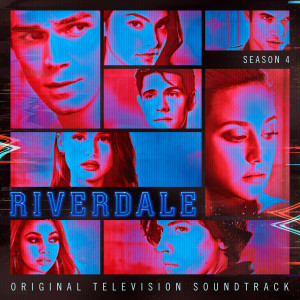 Album Riverdale: Season 4 (Original Television Soundtrack) from Riverdale Cast