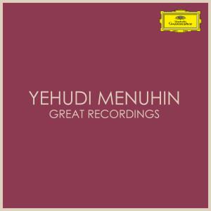 Yehudi Menuhin的專輯Yehudi Menuhin Great Recordings