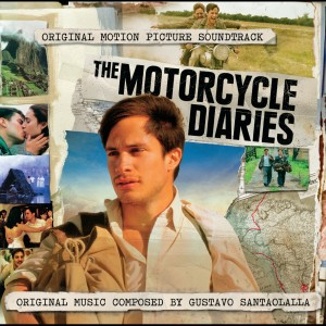 Motorcycle Diaries with additional Music 2004 Gustavo Santaolalla