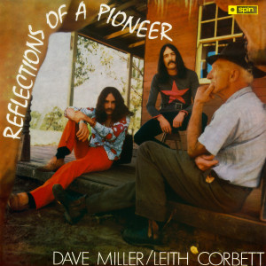 Dave Miller的專輯Reflections of A Pioneer