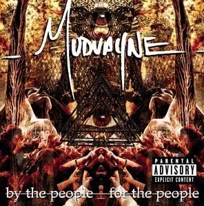 Album By The People, For The People from Mudvayne