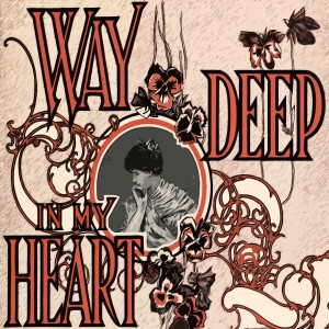 Album Way Deep In My Heart from Françoise Hardy