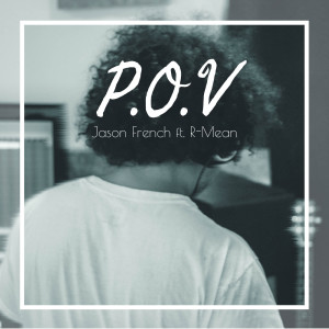 Album P.O.V (feat. R-Mean) from Jason French