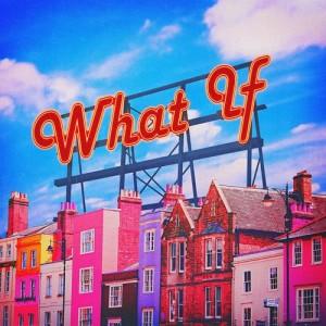 ฟังเพลงออนไลน์ เนื้อเพลง What If ศิลปิน San E