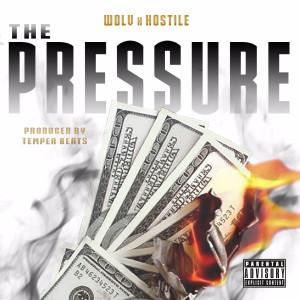 Album The Pressure (Explicit) from Wolv & Hostile