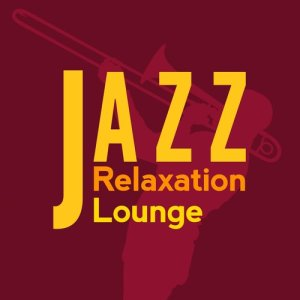 Album Jazz: Relaxation Lounge from Relaxing Jazz Lounge