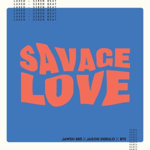 防彈少年團的專輯Savage Love (Laxed - Siren Beat) [BTS Remix]