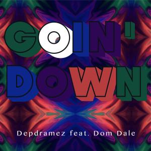 Album Goin' Down from Depdramez