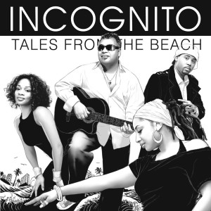 Album Tales From The Beach from Incognito