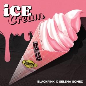 อัลบัม Ice Cream (with Selena Gomez) ศิลปิน BLACKPINK
