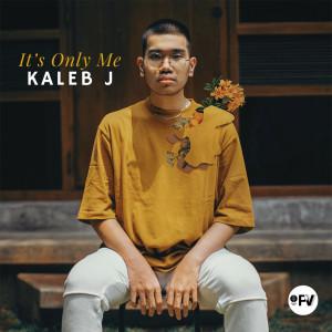 It's Only Me (Studio Version) dari Kaleb J