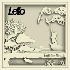 Kasih Tak Memilih dari Letto
