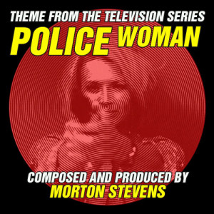 Album Police Woman  (Theme from the Television Series) from Morton Stevens