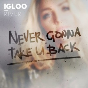 Never Gonna Take U Back (feat. River)