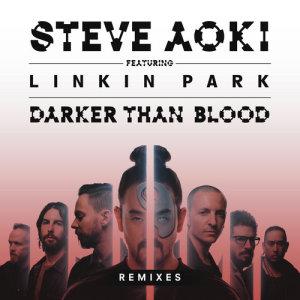 Steve Aoki的專輯Darker Than Blood (Remixes)