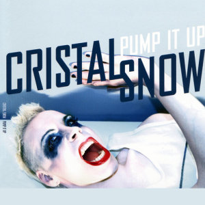 Album Pump it Up from Cristal Snow