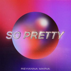 Album So Pretty from Reyanna Maria