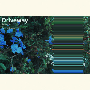 Album Driveway from Courtney Drummey