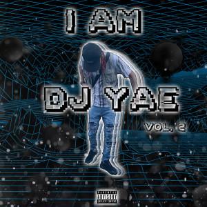 Album I Am DJ Yae, Vol. 2 (Explicit) from DJ Yae