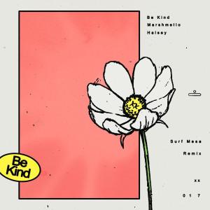 Marshmello的專輯Be Kind