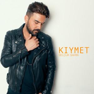 Album Kıymet from Selçuk Şahin