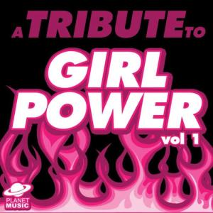 The Hit Co.的專輯A Tribute to Girl Power, Vol. 1