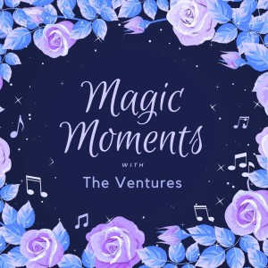 The Ventures的專輯Magic Moments with the Ventures