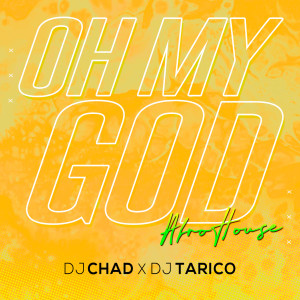 Album Oh My God (AfroHouse) from DJ Tarico