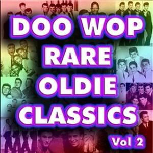 Album Doo Wop Rare Oldie Classics Vol 2 from Various Artists