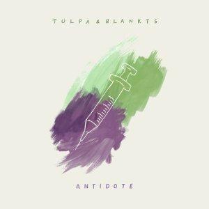 Album Antidote from Tülpa & BLANKTS