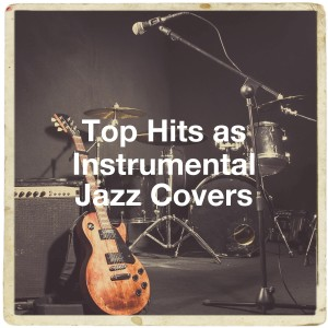Album Top Hits as Instrumental Jazz Covers from New York Jazz Lounge
