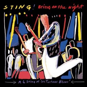 Bring On The Night 2005 Sting