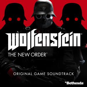 Album Wolfenstein: The New Order Original Game Soundtrack from Mick Gordon