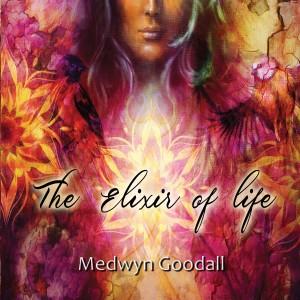 Album The Elixir of Life from Medwyn Goodall
